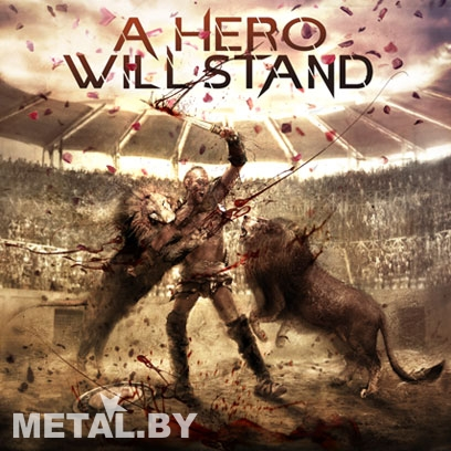 A Hero Will Stand «Road to Victory»