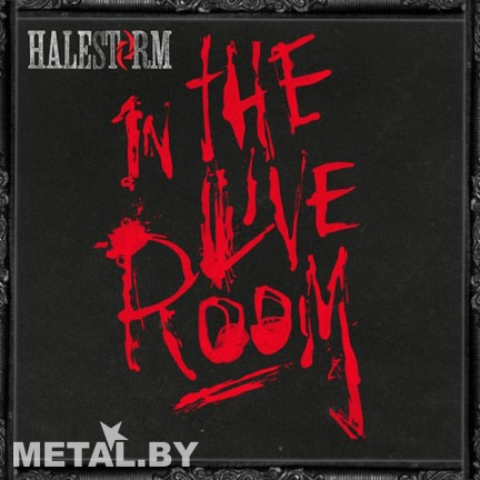 Halestorm «In the Live Room»